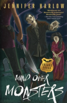 Mind Over Monsters : A F.R.E.A.K.S. Squad Investigation, Paperback Book