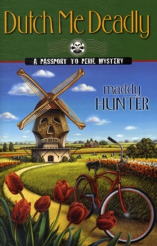 Dutch ME Deadly : A Password to Peril Mystery Book 7, Paperback Book