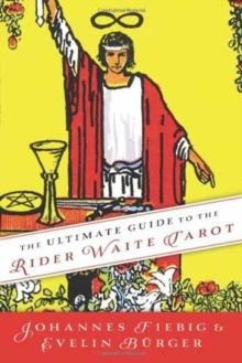 The Ultimate Guide to the Rider Waite Tarot, Paperback Book