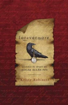 Forevermore : Guided in Spirit by Edgar Allan Poe, Paperback Book
