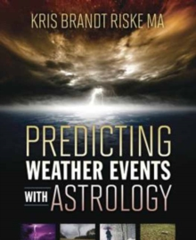 Predicting Weather Events with Astrology, Paperback / softback Book