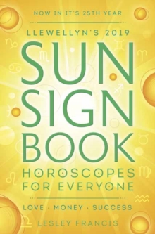 Llewellyn's 2019 Sun Sign Book : Horoscopes for Everyone, Paperback / softback Book