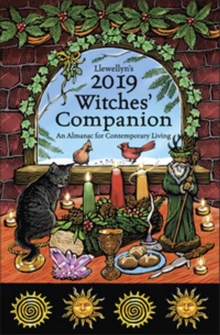 Llewellyn's 2019 Witches' Companion : A Guide to Contemporary Living, Paperback / softback Book
