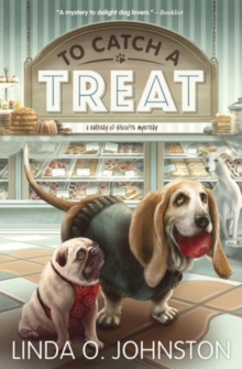 To Catch a Treat : A Barkery and Biscuits Mystery Book 2, Paperback Book