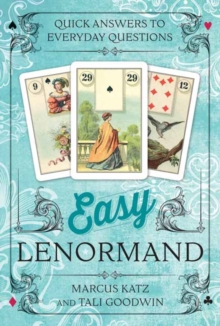 Easy Lenormand : Quick Answers to Everyday Questions, Kit Book
