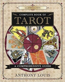 Llewellyn's Complete Book of Tarot : A Comprehensive Resource, Paperback Book