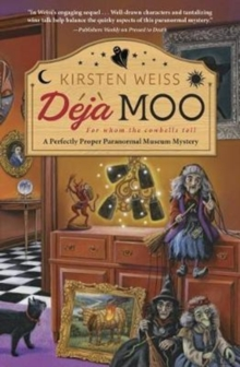 Deja Moo : A Perfectly Proper Paranormal Museum Mystery Book 3, Paperback / softback Book