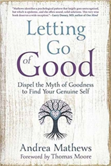 Letting Go of Good, Paperback / softback Book