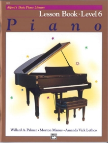 ALFREDS BASIC PIANO COURSE LESSON BOOK 6, Paperback Book