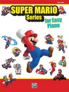 SUPER MARIO SERIES FOR EASY PIANO, Paperback Book
