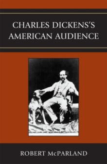 Charles Dickens's American Audience, Paperback / softback Book
