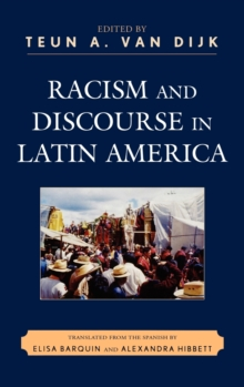 Racism and Discourse in Latin America, Hardback Book