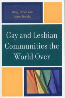 Gay and Lesbian Communities the World Over, Paperback Book