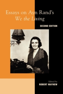 "Essays on Ayn Rand's ""We the Living"", Paperback / softback Book"