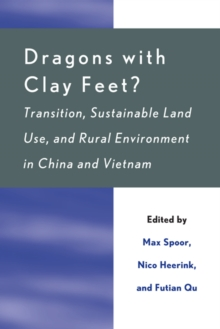 Dragons with Clay Feet? : Transition, Sustainable Land Use, and Rural Environment in China and Vietnam, EPUB eBook