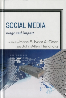 Social Media : Usage and Impact, Hardback Book