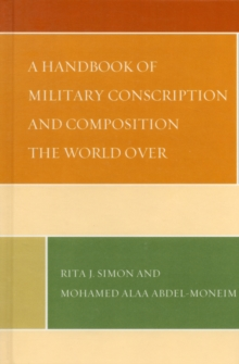 A Handbook of Military Conscription and Composition the World Over, Hardback Book