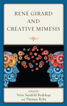 Rene Girard and Creative Mimesis, EPUB eBook