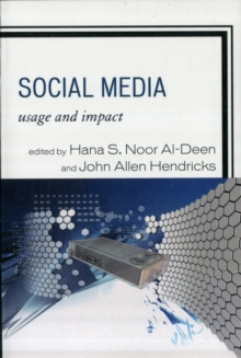 Social Media : Usage and Impact, Paperback / softback Book