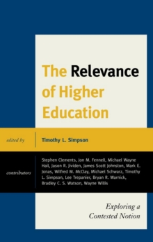 The Relevance of Higher Education : Exploring a Contested Notion, EPUB eBook