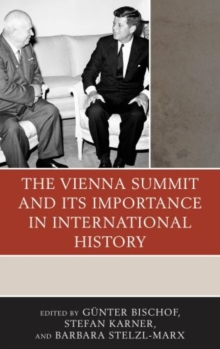 The Vienna Summit and its Importance in International History, Hardback Book
