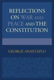Reflections on War and Peace and the Constitution, Hardback Book