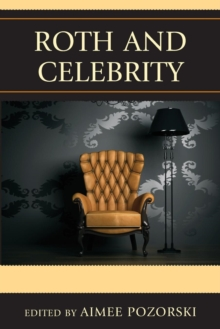 Roth and Celebrity, Paperback / softback Book