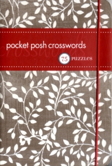 Pocket Posh Crosswords : 75 Puzzles, Paperback Book