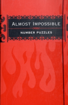 Almost Impossible Number Puzzles, Paperback Book