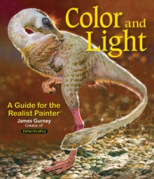 Color and Light : A Guide for the Realist Painter, Paperback Book