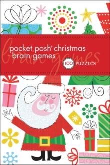 Pocket Posh Christmas Brain Games : 100 Puzzles, Paperback Book