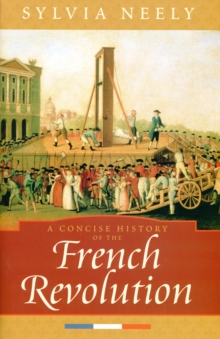 A Concise History of the French Revolution, Paperback / softback Book