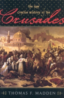 The New Concise History of the Crusades, Hardback Book