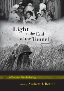 Light at the End of the Tunnel : A Vietnam War Anthology, Paperback / softback Book