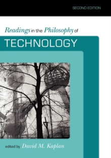 Readings in the Philosophy of Technology, Paperback / softback Book