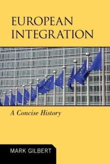 European Integration : A Concise History, Paperback Book