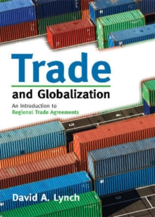 Trade and Globalization : An Introduction to Regional Trade Agreements, Paperback / softback Book