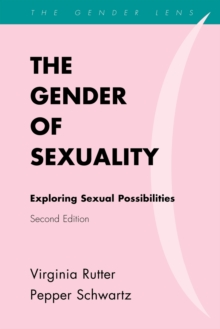 The Gender of Sexuality : Exploring Sexual Possibilities, Paperback / softback Book