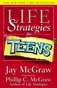 Life Strategies for Teens, Paperback Book