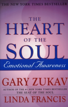 Heart Of The Soul : Emotional Awareness, Paperback Book