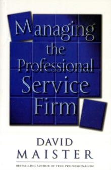 Managing the Professional Service Firm, Paperback Book