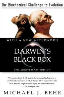 Darwin's Black Box : The Biochemical Challenge to Evolution, Paperback Book
