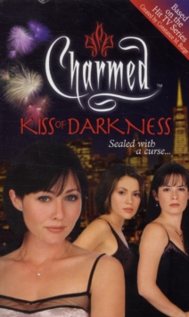 Charmed: Kiss Of Darkness, Paperback Book