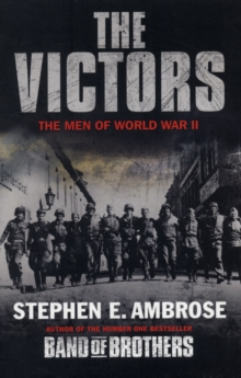 The Victors : The Men of  WWII, Paperback / softback Book