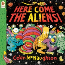 Here Come the Aliens!, Paperback Book