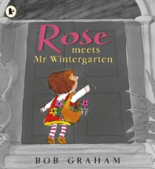 Rose Meets Mr Wintergarten, Paperback Book