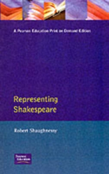 Representing Shakespeare : England, History and the RSC, Paperback / softback Book