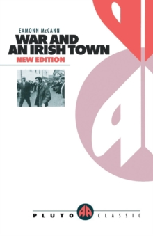 War and an Irish Town, Paperback / softback Book
