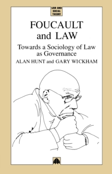 Foucault and Law : Towards a Sociology of Law As Governance, Paperback / softback Book