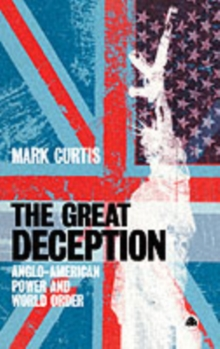 The Great Deception : Anglo-American Power and World Order, Paperback / softback Book
